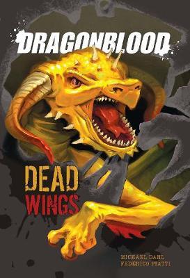 Dead Wings - Dragonblood (Hardback)