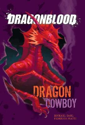 Dragon Cowboy - Dragonblood (Hardback)
