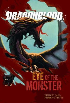 Eyes of the Monster - Dragonblood (Hardback)