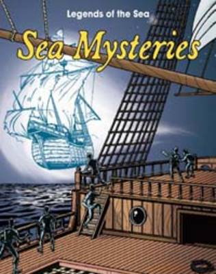Sea Mysteries - Read Me!: Legends of the Sea (Paperback)