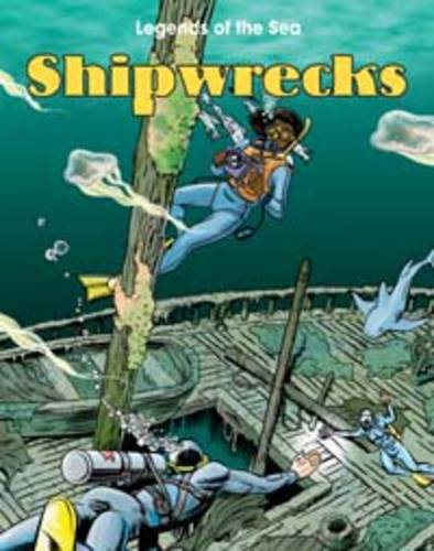 Shipwrecks - Read Me!: Legends of the Sea (Paperback)
