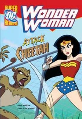 Attack of the Cheetah - DC Super Heroes: Wonder Woman (Hardback)