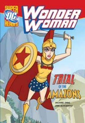 Trial of the Amazons - DC Super Heroes: Wonder Woman (Paperback)