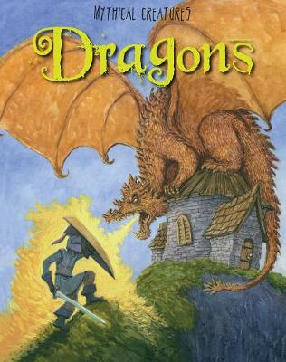 Dragons - Read Me: Mythical Creatures (Hardback)