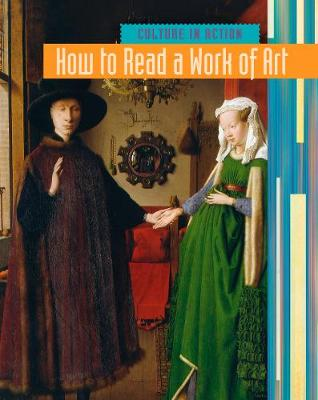 How to Read a Work of Art - Culture in Action (Hardback)