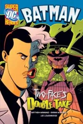 Two-faces Double Take - DC Super Heroes - Batman (Hardback)