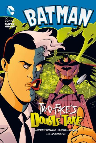 Two-Face's Double Take - DC Super Heroes: Batman (Paperback)