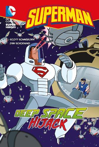 Deep Space Hijack - DC Super Heroes: Superman (Paperback)