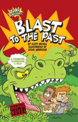 Blast to the Past - Graphic Sparks: Time Blasters (Paperback)