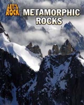 Metamorphic Rocks - InfoSearch: Let's Rock (Paperback)