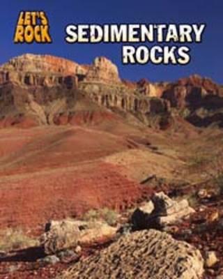 Sedimentary Rocks - InfoSearch: Let's Rock (Paperback)
