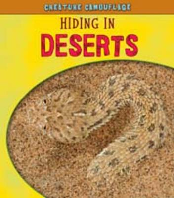 Hiding in Deserts - Young Explorer: Creature Camouflage (Paperback)