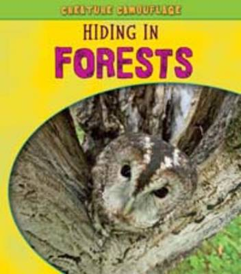 Hiding in Forests - Young Explorer: Creature Camouflage (Paperback)