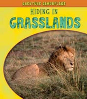 Hiding in Grasslands - Young Explorer: Creature Camouflage (Paperback)