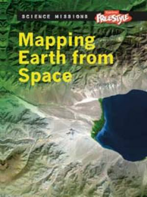 Mapping Earth from Space - Raintree Freestyle: Science Missions (Paperback)