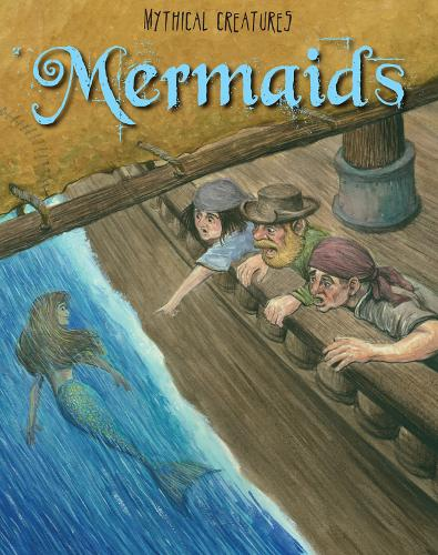 Mermaids - Read Me!: Mythical Creatures (Paperback)