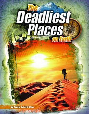 The Deadliest Places on Earth - The World's Deadliest (Paperback)
