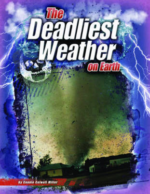 The Deadliest Weather on Earth - The World's Deadliest (Paperback)