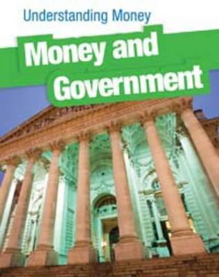 Money and Government - InfoSearch: Understanding Money (Paperback)