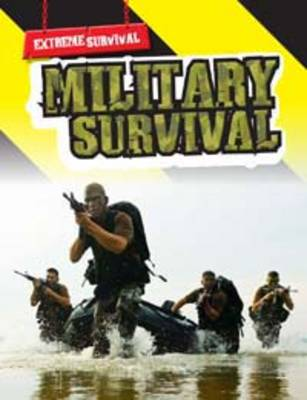Military Survival - Raintree Freestyle: Extreme Survival (Paperback)