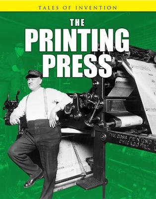 The Printing Press - Tales of Invention (Paperback)