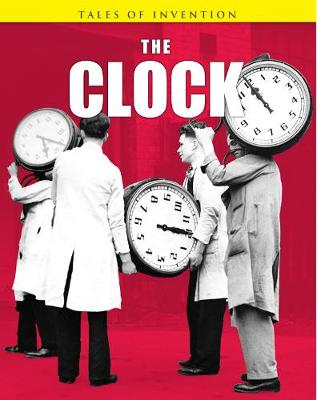 The Clock - Tales of Invention (Paperback)
