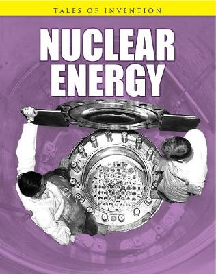Nuclear Energy - Tales of Invention (Paperback)