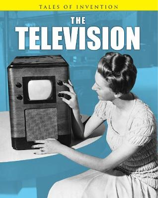 The Television - Tales of Invention (Paperback)