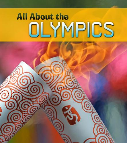 All About the Olympics - Young Explorer: All About the Olympics (Hardback)