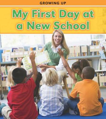 My First Day at a New School - Read and Learn: Growing Up (Paperback)