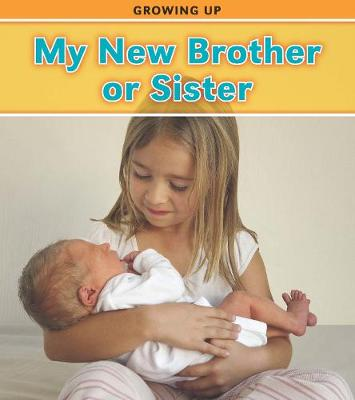 My New Brother or Sister - Read and Learn: Growing Up (Paperback)