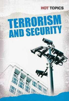 Terrorism and Security - Hot Topics (Paperback)