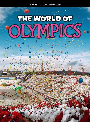 The World of Olympics - The Olympics (Paperback)