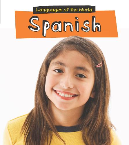 Spanish - Young Explorer: Languages of the World (Paperback)