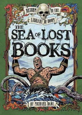 The Sea of Lost Books - Graphic Fiction: Return to the Library of Doom (Paperback)