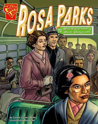 Rosa Parks and the Montgomery Bus Boycott - Graphic History (Paperback)