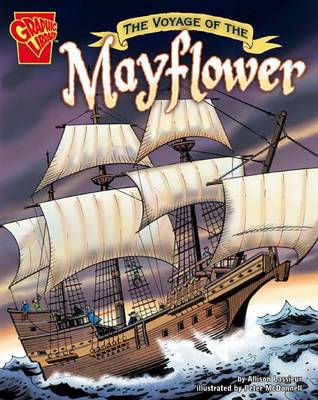 The Voyage of the Mayflower - Graphic History (Paperback)