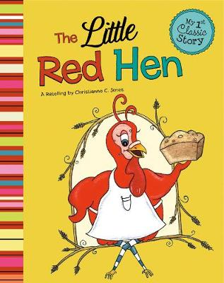 The Little Red Hen - First Graphics: My First Classic Story (Paperback)