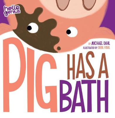 Pig Takes A Bath - Early Years: Hello Genius (Board book)