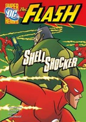Shell Shocker - DC Super Heroes: The Flash (Hardback)