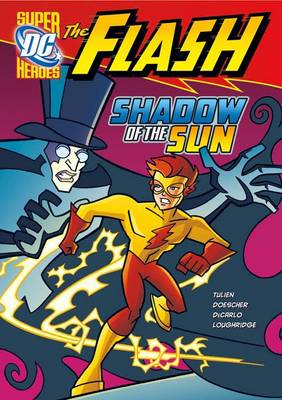Shadow of the Sun - DC Super Heroes: The Flash (Hardback)