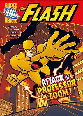 DC Super Heroes: The Flash: Pack A of 6 - DC Super Heroes: The Flash (Hardback)