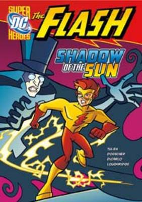 Shadow of the Sun - DC Super Heroes: The Flash (Paperback)