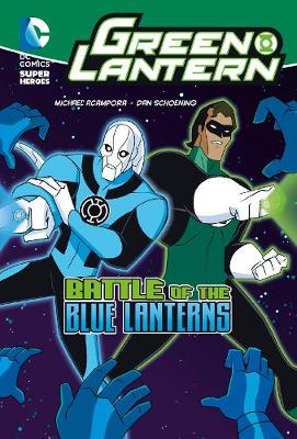 Battle of the Blue Lanterns - DC Super Heroes: Green Lantern (Paperback)