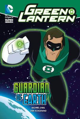 Guardian of Earth - DC Super Heroes: Green Lantern (Paperback)