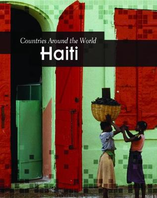 Haiti - Countries Around the World (Hardback)