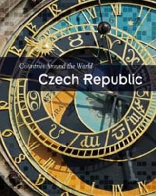 Czech Republic - Countries Around the World (Hardback)