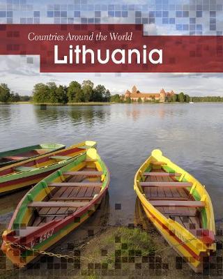 Lithuania - Countries Around the World (Hardback)