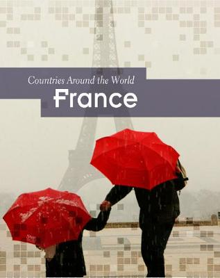 France - Countries Around the World (Hardback)