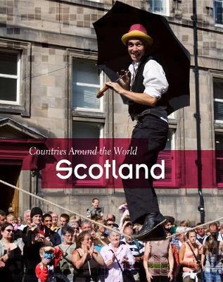 Scotland - Countries Around the World (Hardback)